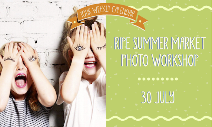 Your Weekly Calendar: Kids Photo Workshop at Ripe Summer Market, Art Summer Camp, Sugar Art, and more!